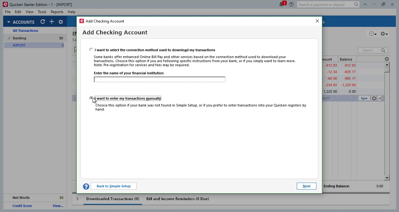 CSV2QFX Windows Step 20: I want to enter my transactions manually in Quicken