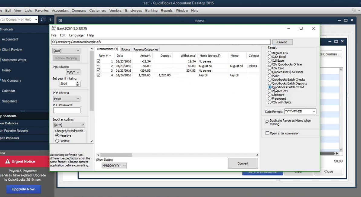 Convert transaction files to Quickbooks Accountant Batch Entry Step 8: target bank2csv
